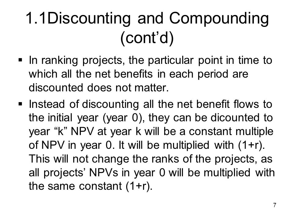 1.1Discounting and Compounding (cont'd)