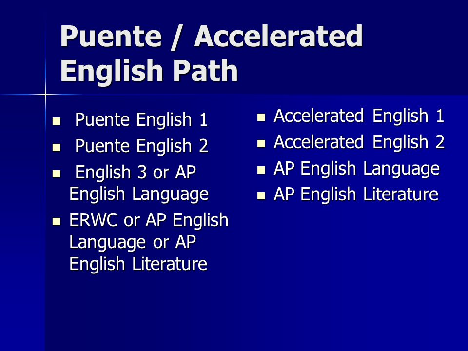 Puente / Accelerated English Path