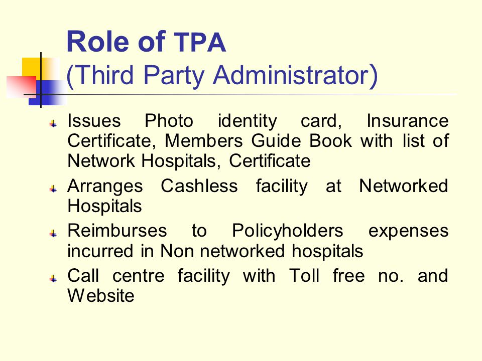 Role of TPA (Third Party Administrator)