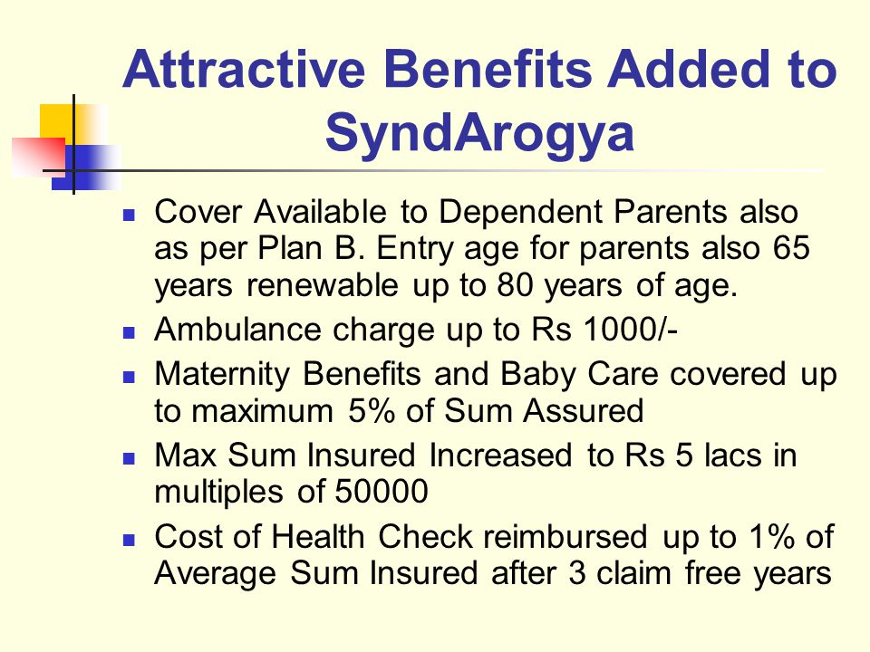 Attractive Benefits Added to SyndArogya