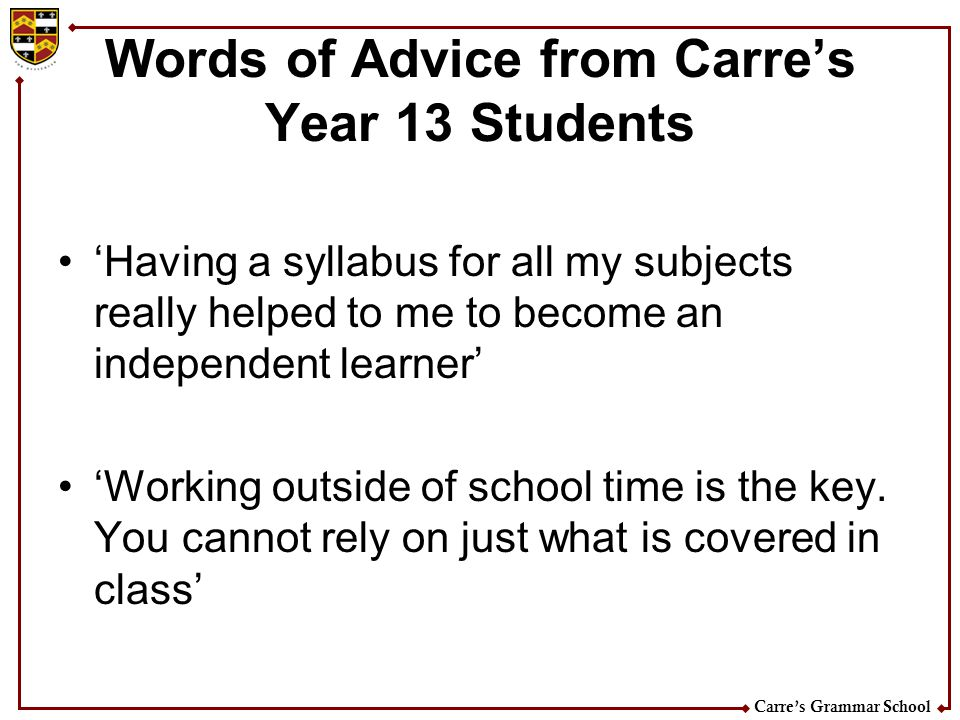 Words of Advice from Carre's Year 13 Students