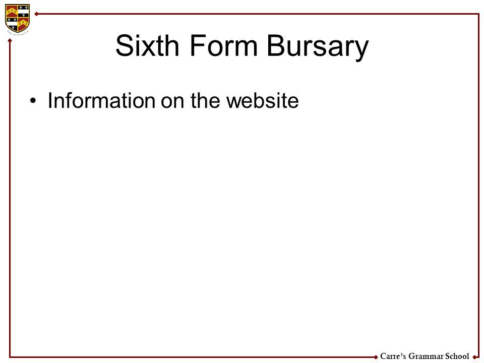 Sixth Form Bursary Information on the website