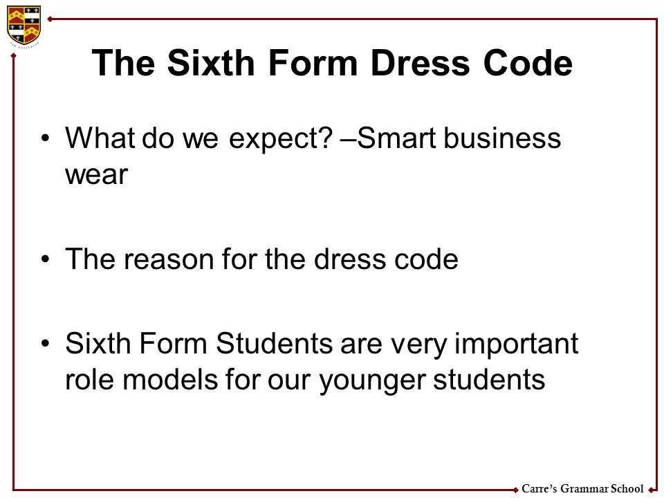 The Sixth Form Dress Code