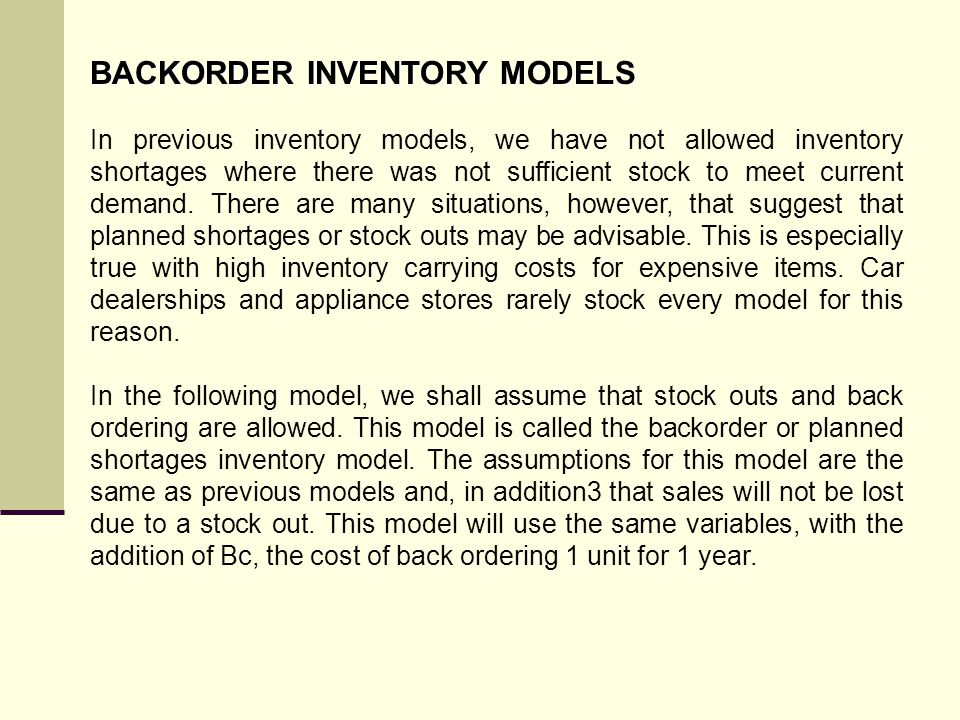 BACKORDER INVENTORY MODELS