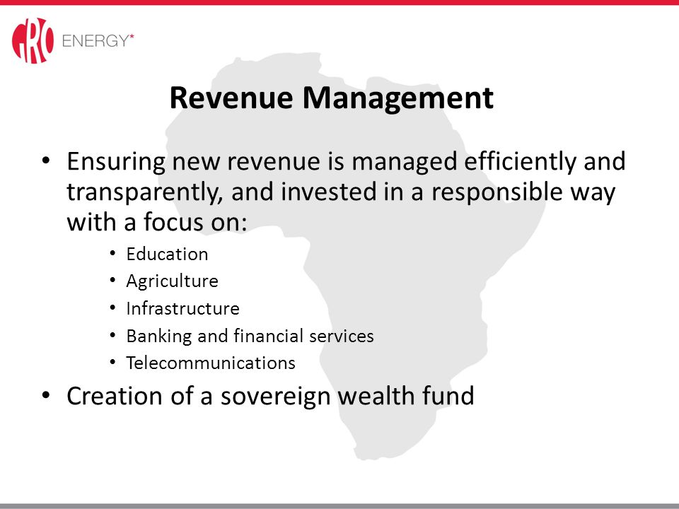 Revenue Management Ensuring new revenue is managed efficiently and transparently, and invested in a responsible way with a focus on: