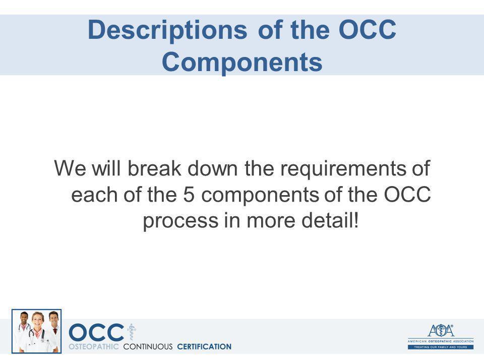 Descriptions of the OCC Components