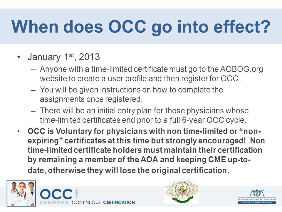 When does OCC go into effect