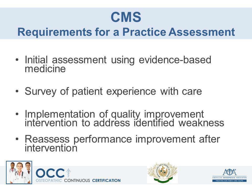 CMS Requirements for a Practice Assessment