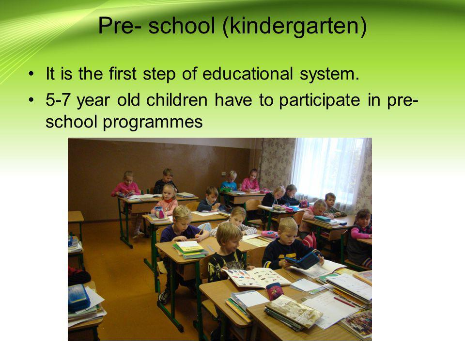 Pre- school (kindergarten)