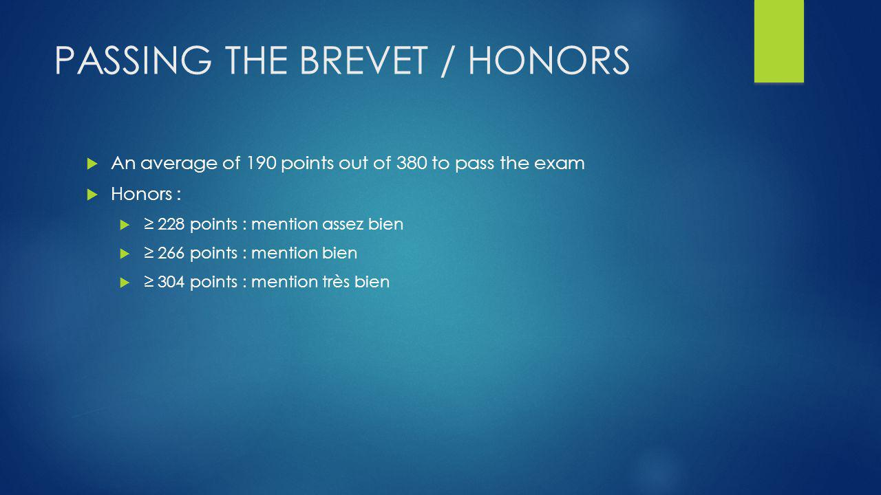 Passing the brevet / Honors