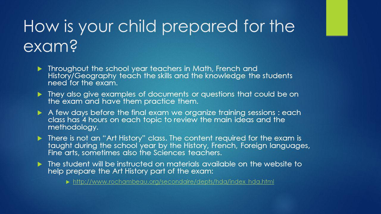 How is your child prepared for the exam