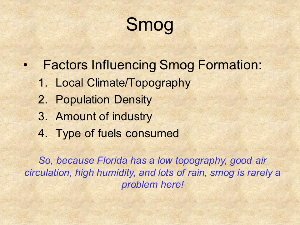 Smog Factors Influencing Smog Formation: Local Climate/Topography
