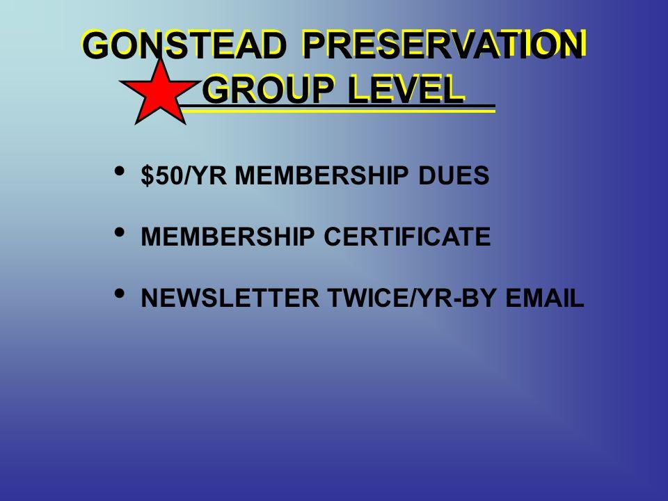 GONSTEAD PRESERVATION GROUP LEVEL