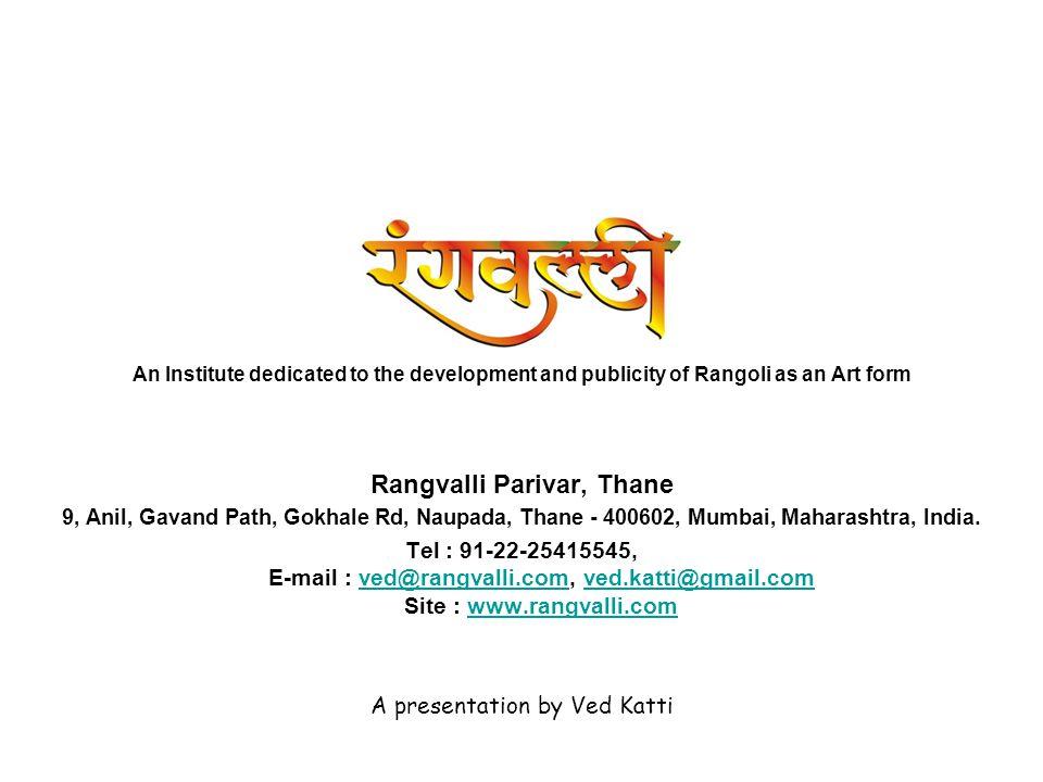 Rangvalli Parivar, Thane