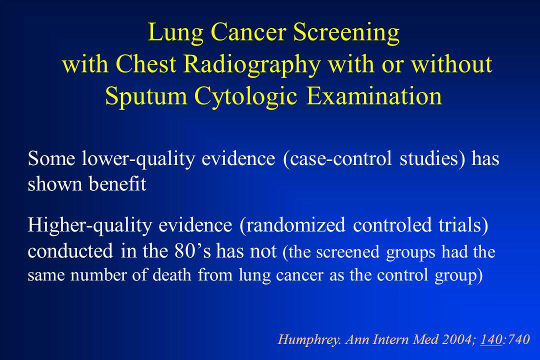 Lung Cancer Screening with Chest Radiography with or without Sputum Cytologic Examination