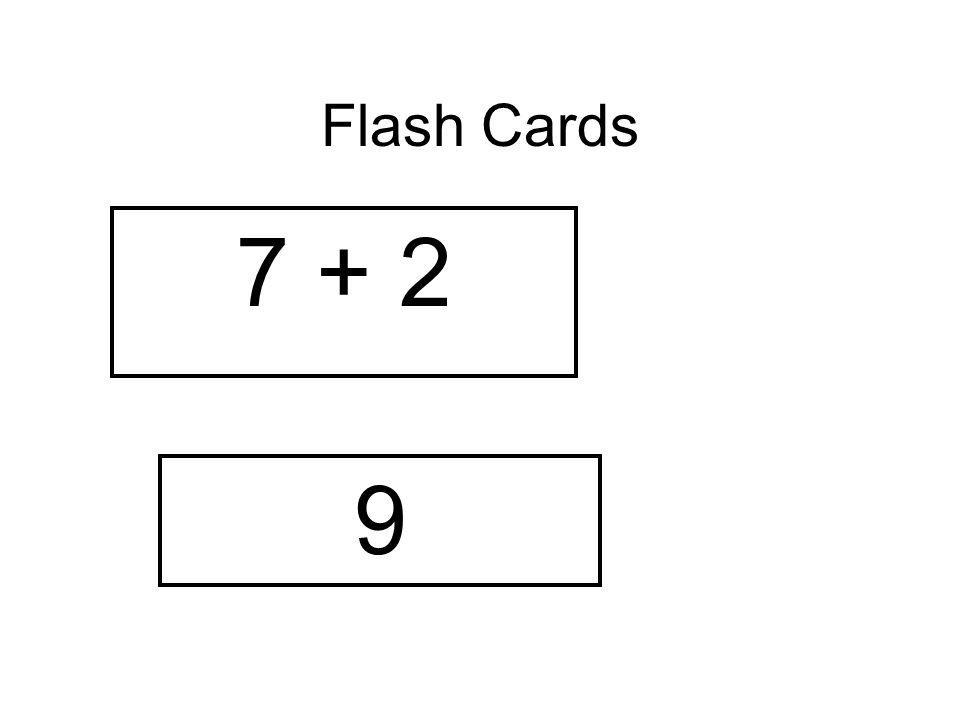 Flash Cards 7 + 2 9