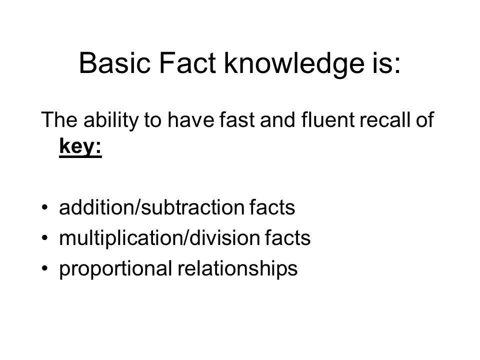 Basic Fact knowledge is: