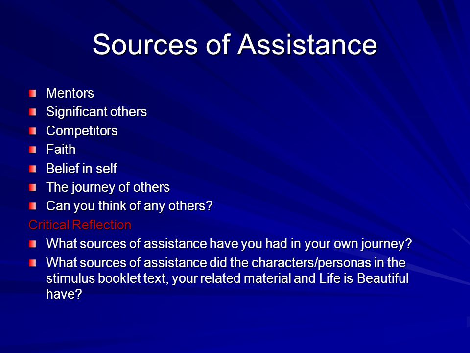 Sources of Assistance Mentors Significant others Competitors Faith