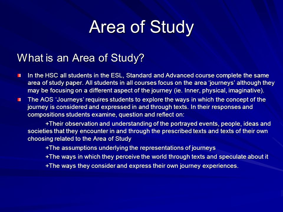 Area of Study What is an Area of Study