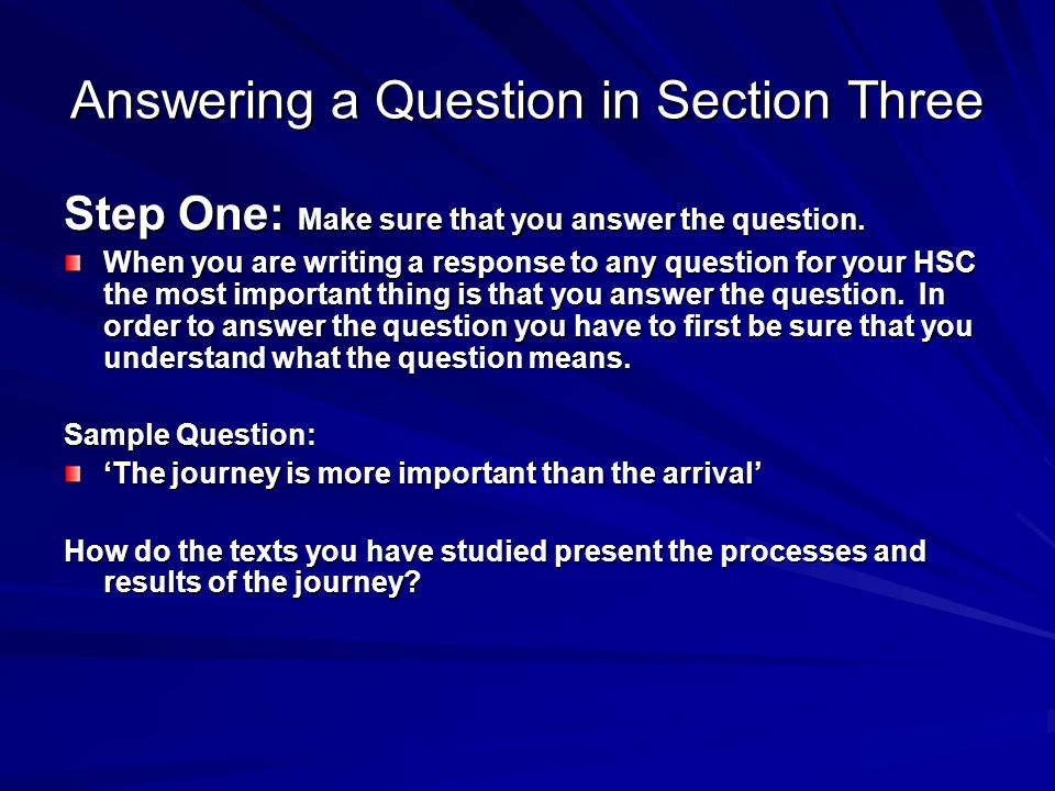 Answering a Question in Section Three