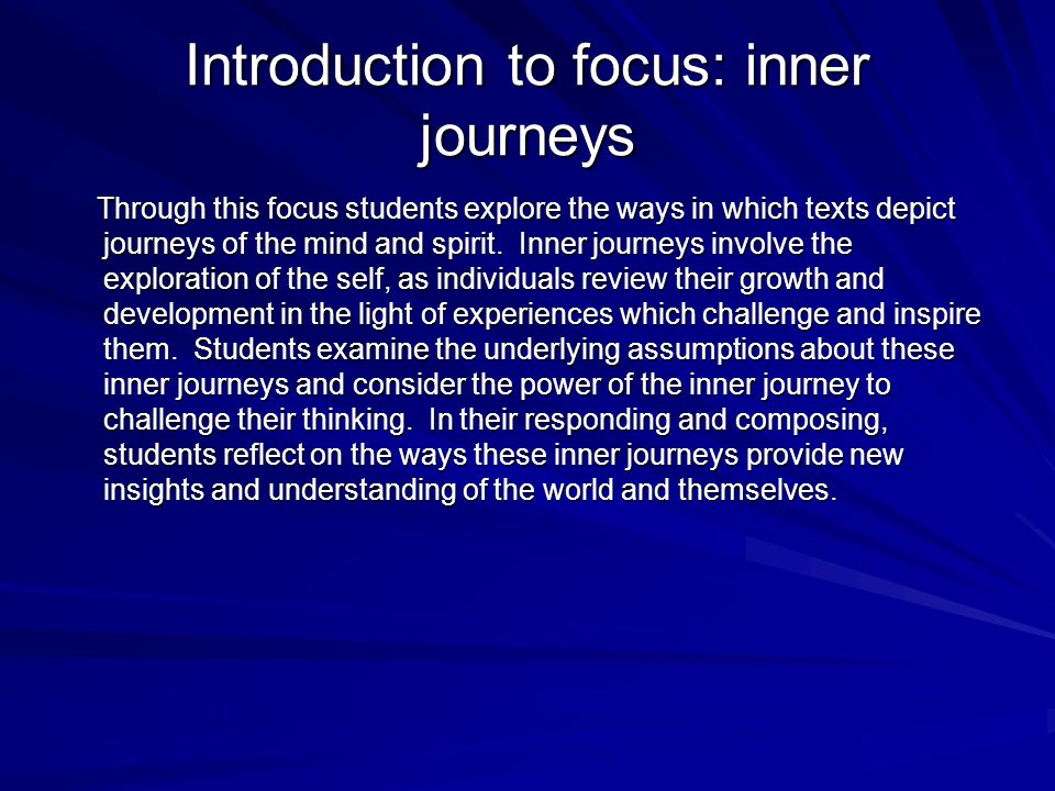 Introduction to focus: inner journeys