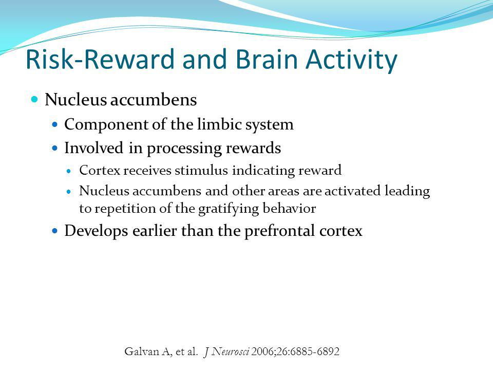 Risk-Reward and Brain Activity