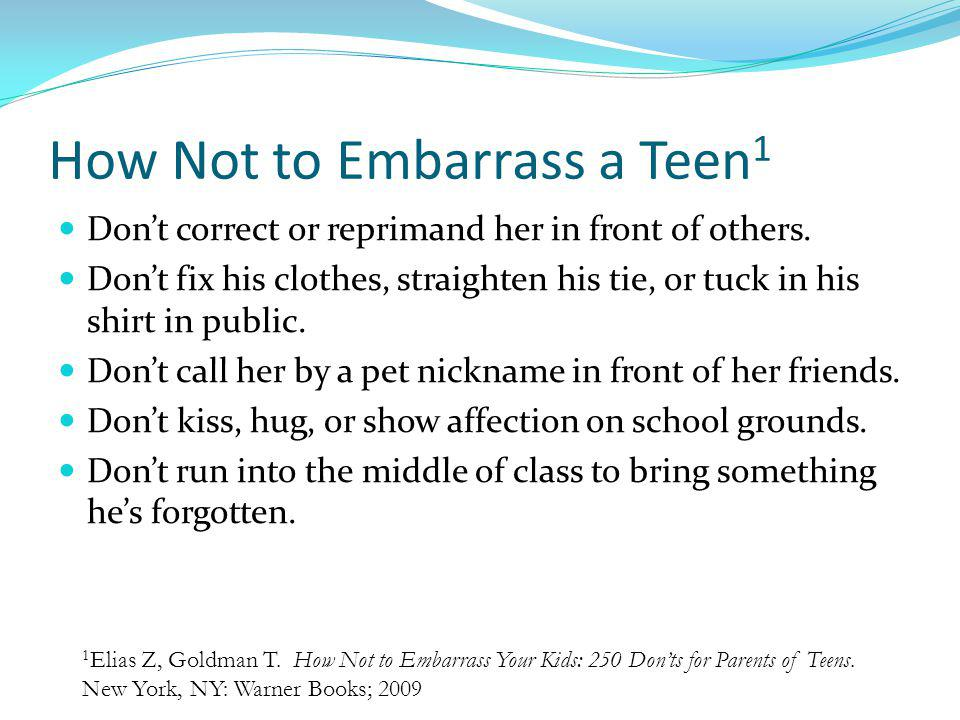 How Not to Embarrass a Teen1