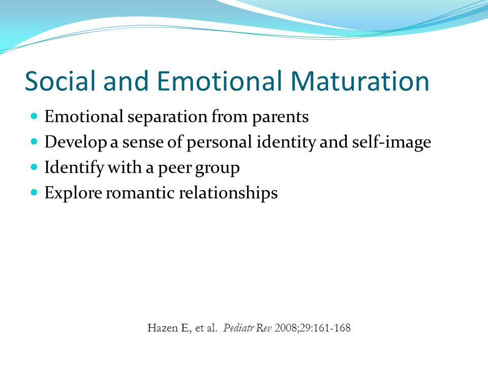 Social and Emotional Maturation