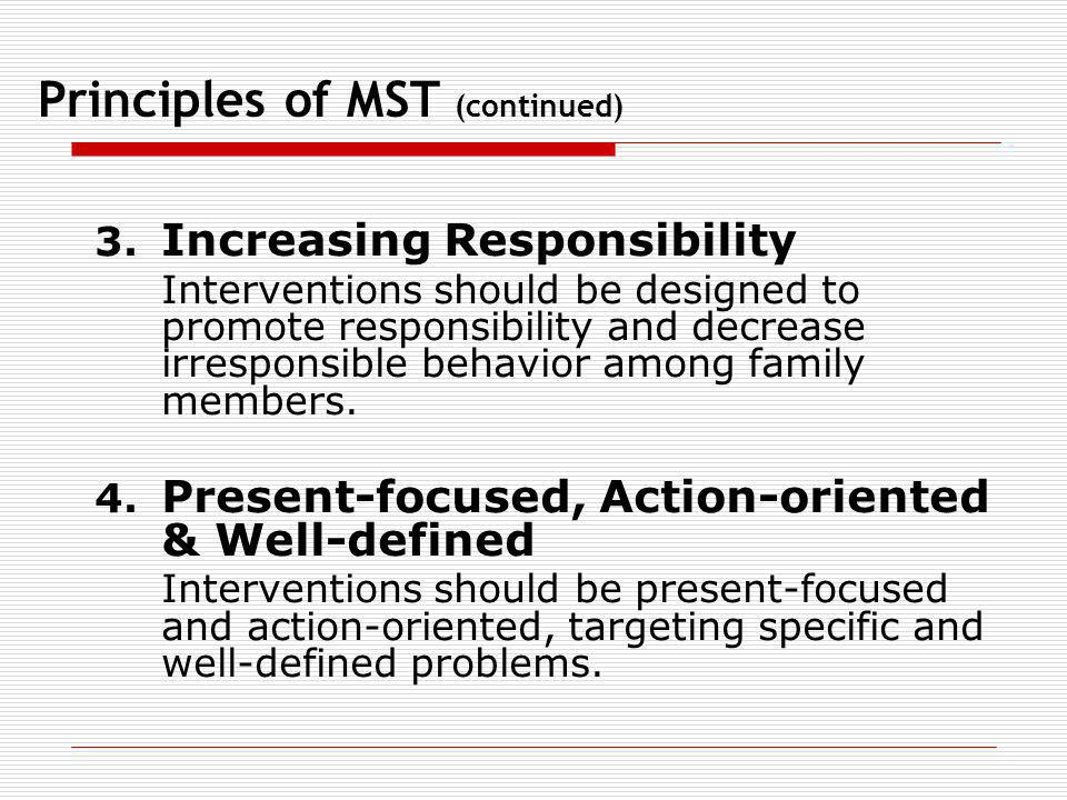 Principles of MST (continued)