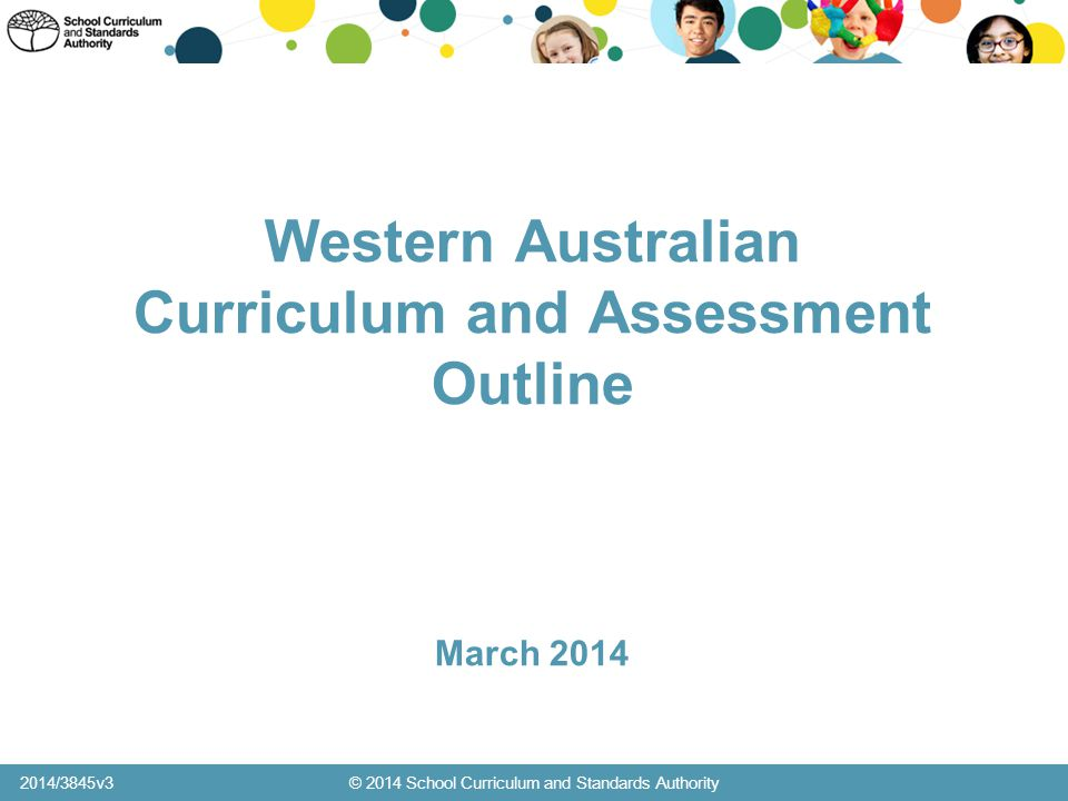 Western Australian Curriculum and Assessment Outline March 2014