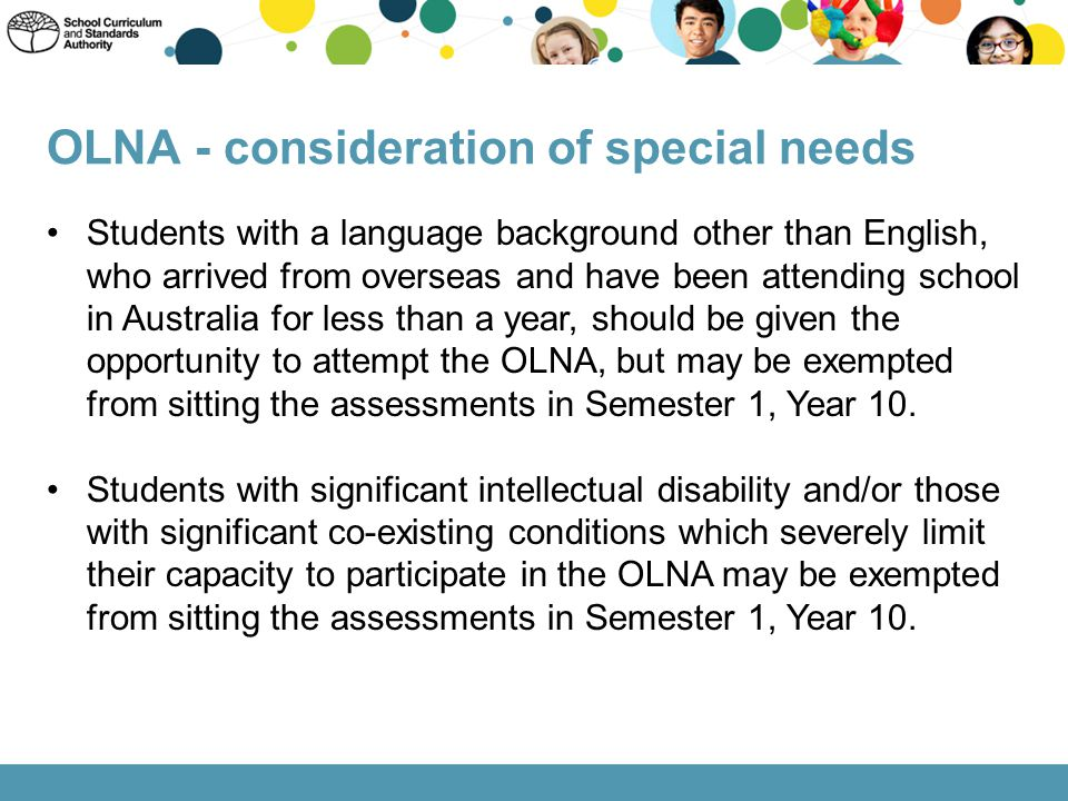 OLNA - consideration of special needs