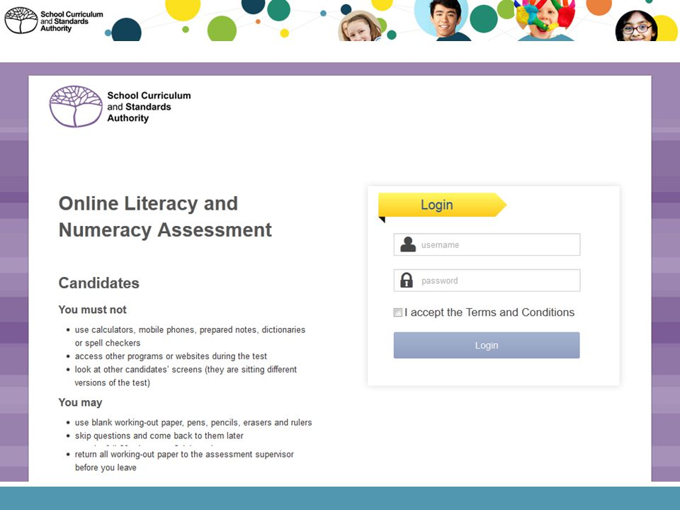 The login screen for the Online Literacy and Numeracy Assessment looks like the graphic on this slide.