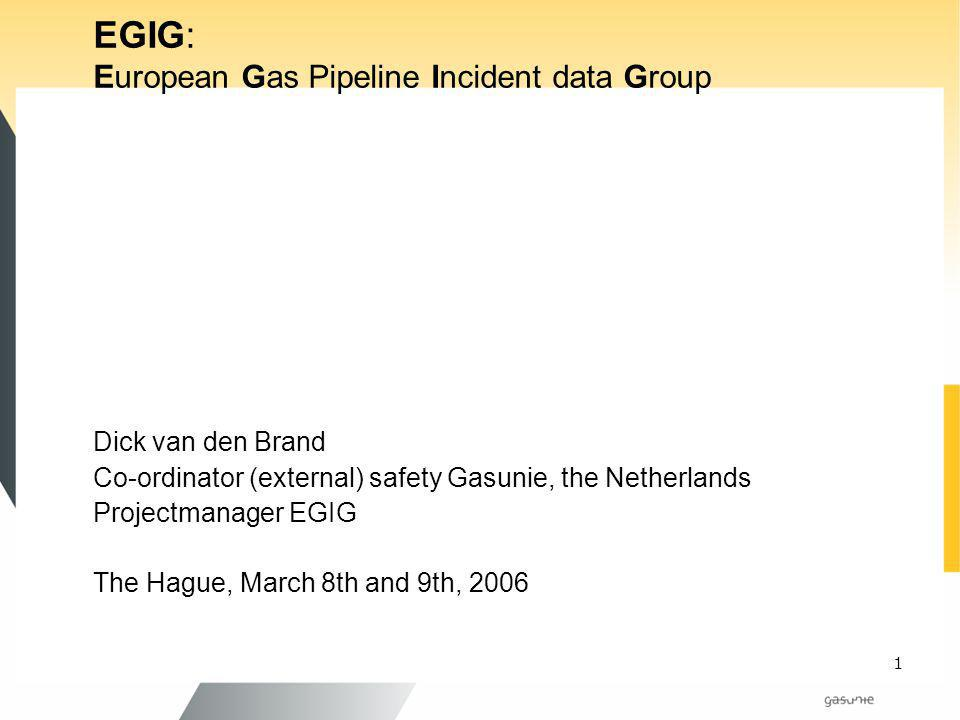 EGIG: European Gas Pipeline Incident data Group