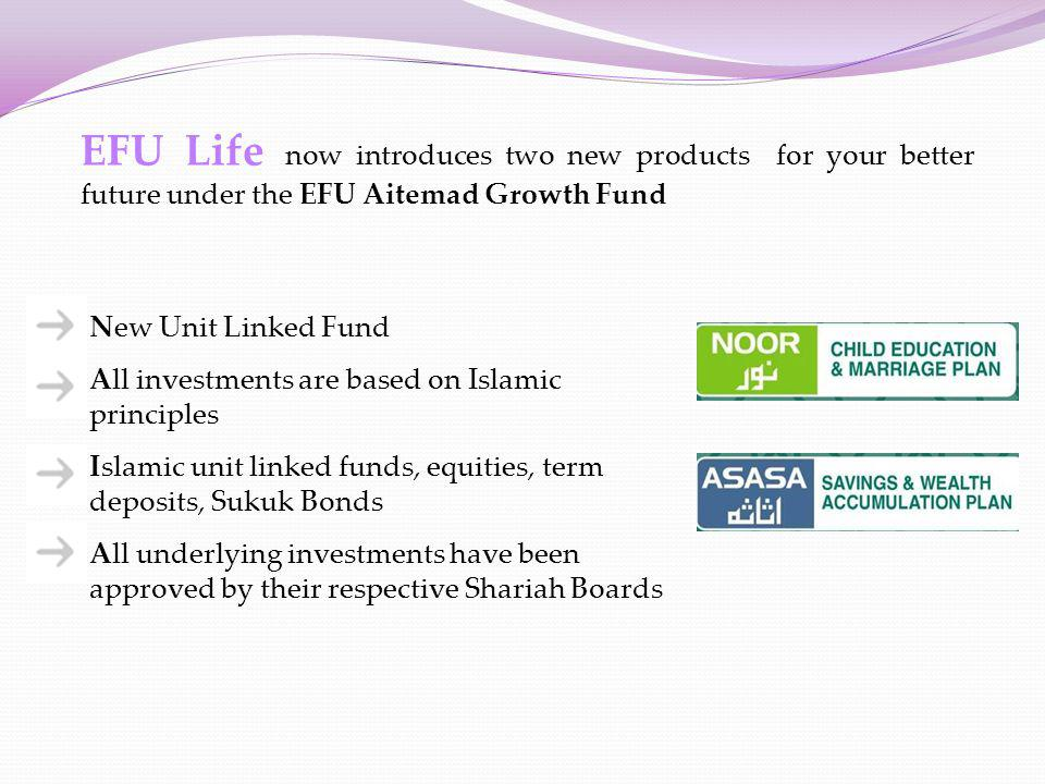 EFU Life now introduces two new products for your better future under the EFU Aitemad Growth Fund