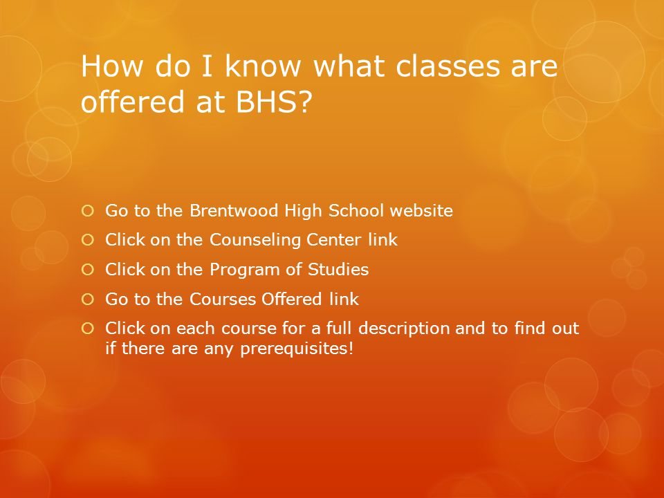 How do I know what classes are offered at BHS