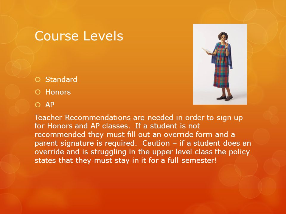Course Levels Standard Honors AP