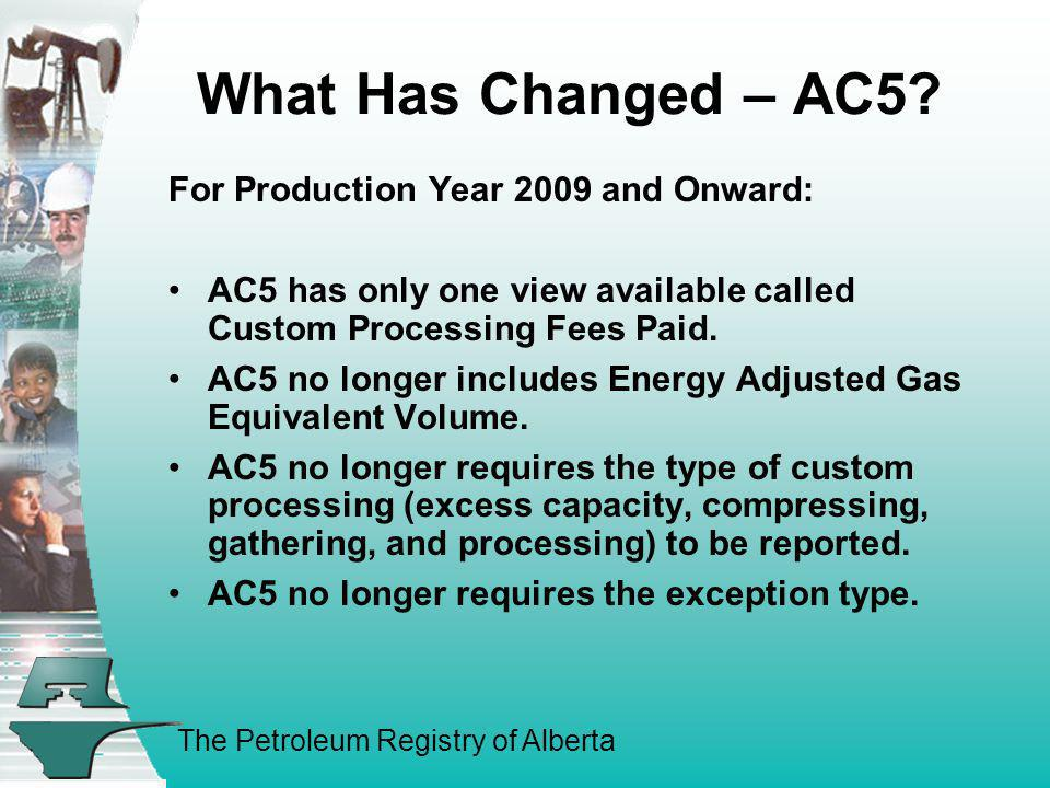 What Has Changed – AC5 For Production Year 2009 and Onward: