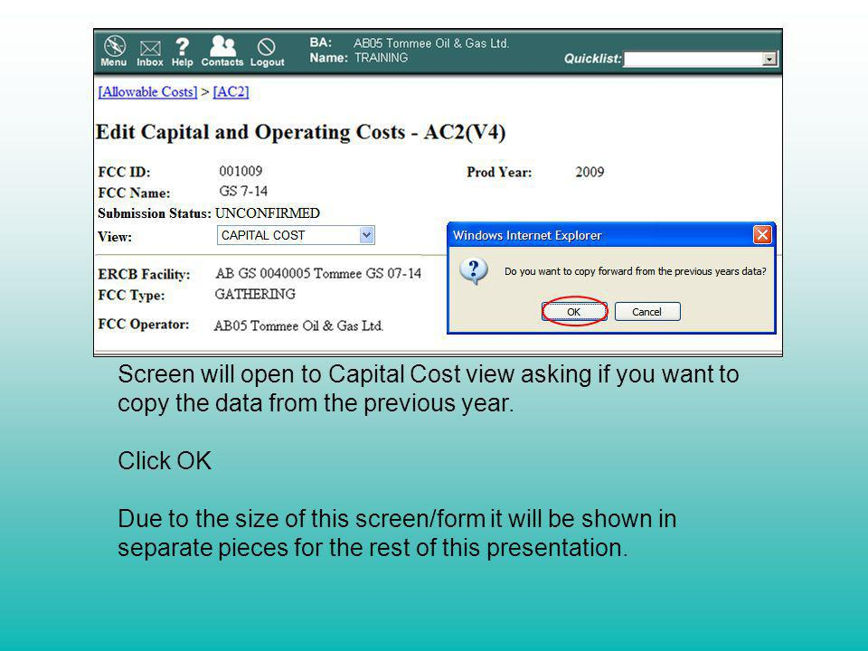 Screen will open to Capital Cost view asking if you want to copy the data from the previous year.