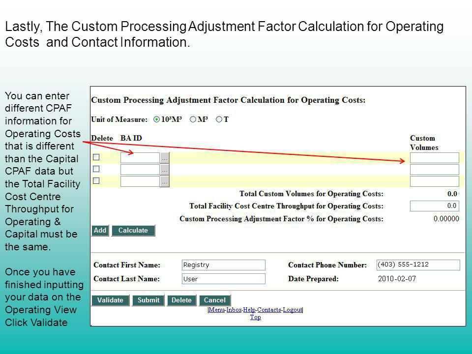 Lastly, The Custom Processing Adjustment Factor Calculation for Operating Costs and Contact Information.