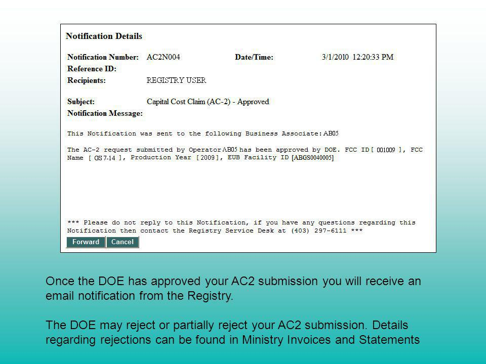 Once the DOE has approved your AC2 submission you will receive an email notification from the Registry.