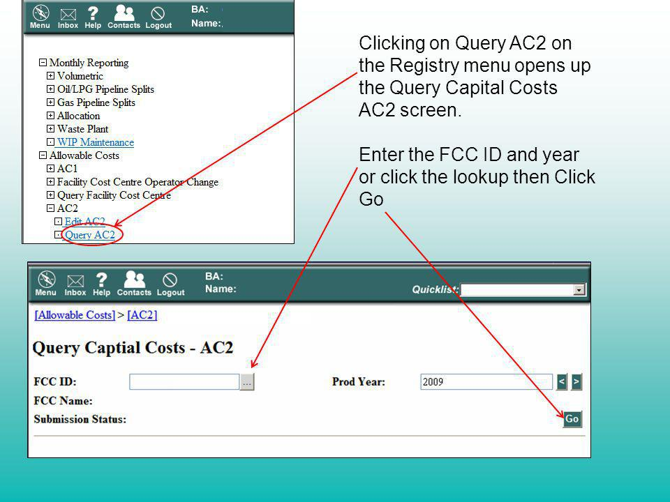 Clicking on Query AC2 on the Registry menu opens up the Query Capital Costs AC2 screen.