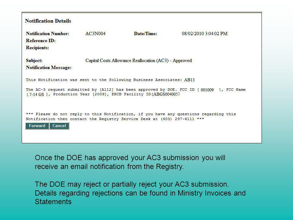 Once the DOE has approved your AC3 submission you will receive an email notification from the Registry.