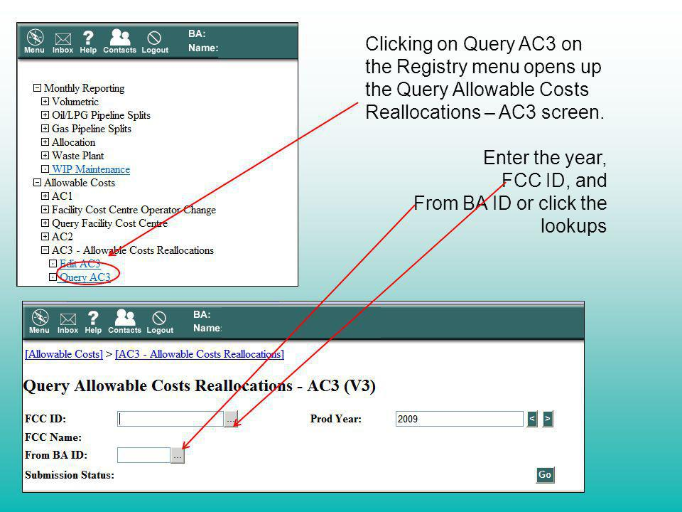 Clicking on Query AC3 on the Registry menu opens up the Query Allowable Costs Reallocations – AC3 screen.