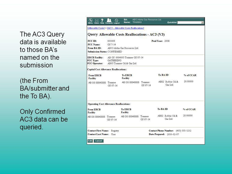 The AC3 Query data is available to those BA's named on the submission