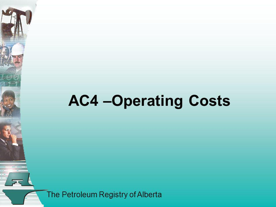 AC4 –Operating Costs