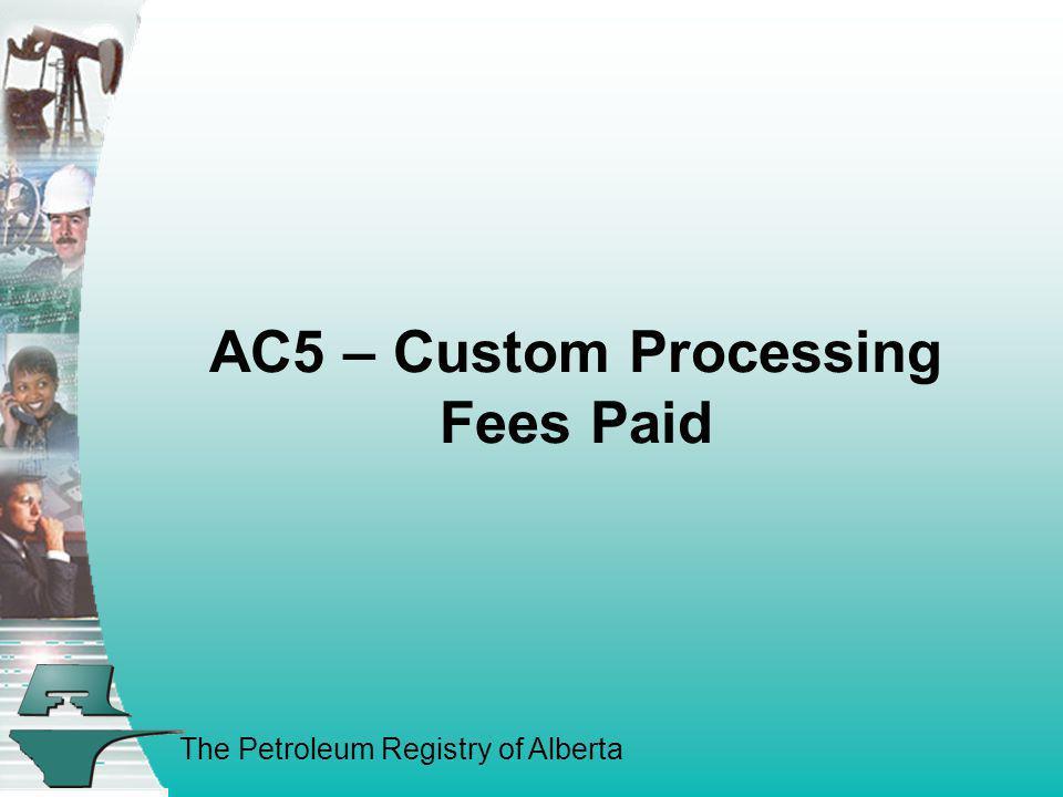 AC5 – Custom Processing Fees Paid