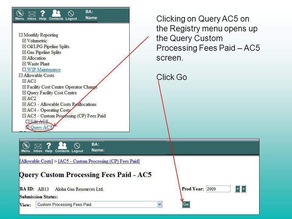 Clicking on Query AC5 on the Registry menu opens up the Query Custom Processing Fees Paid – AC5 screen.