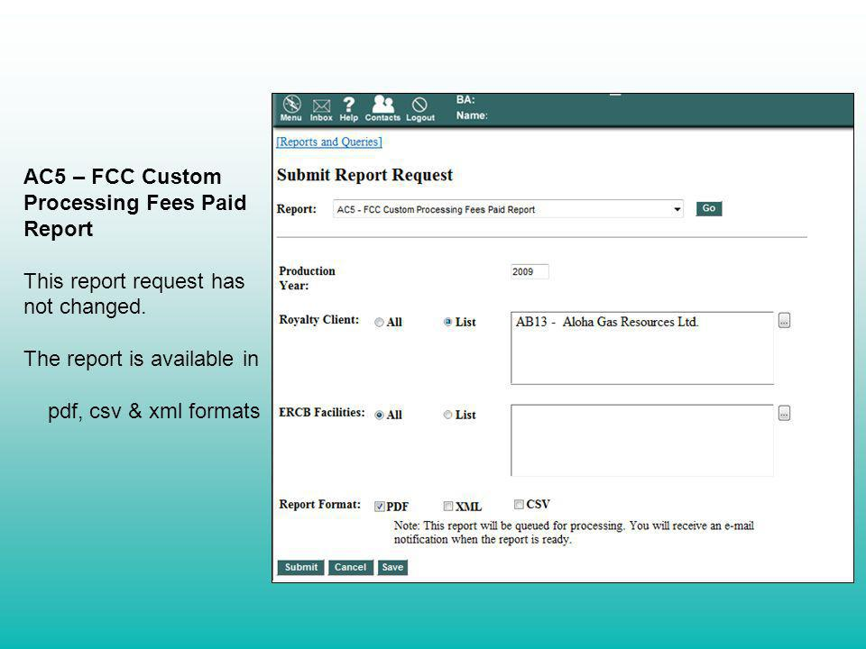 AC5 – FCC Custom Processing Fees Paid Report