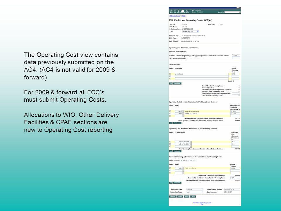 The Operating Cost view contains data previously submitted on the AC4