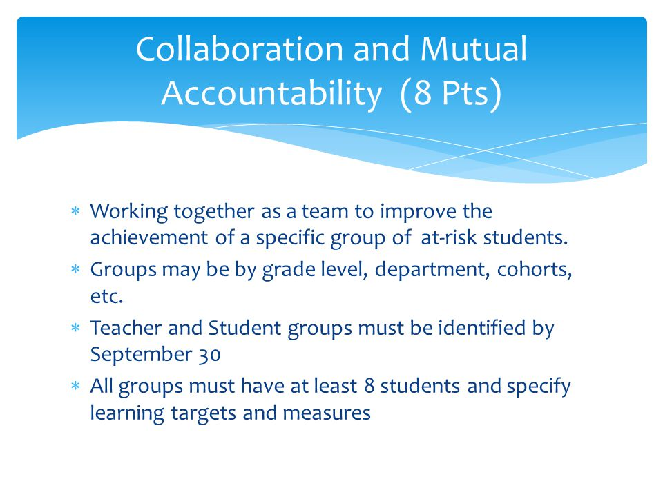 Collaboration and Mutual Accountability (8 Pts)